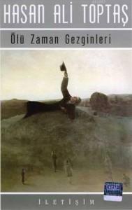 Hasan Ali Toptaş, Ölü Zaman Gezginleri